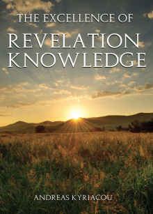 The life and faith of every believer is founded upon the revealed knowledge of God's Word by t!e Holy Spirit. In this booklet, Pastor Andreas Kyriacou discusses how there is no substitute for revelation knowledge, and shares with us the keys on how to attain it.
