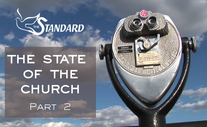 The State of the Church – Part 2