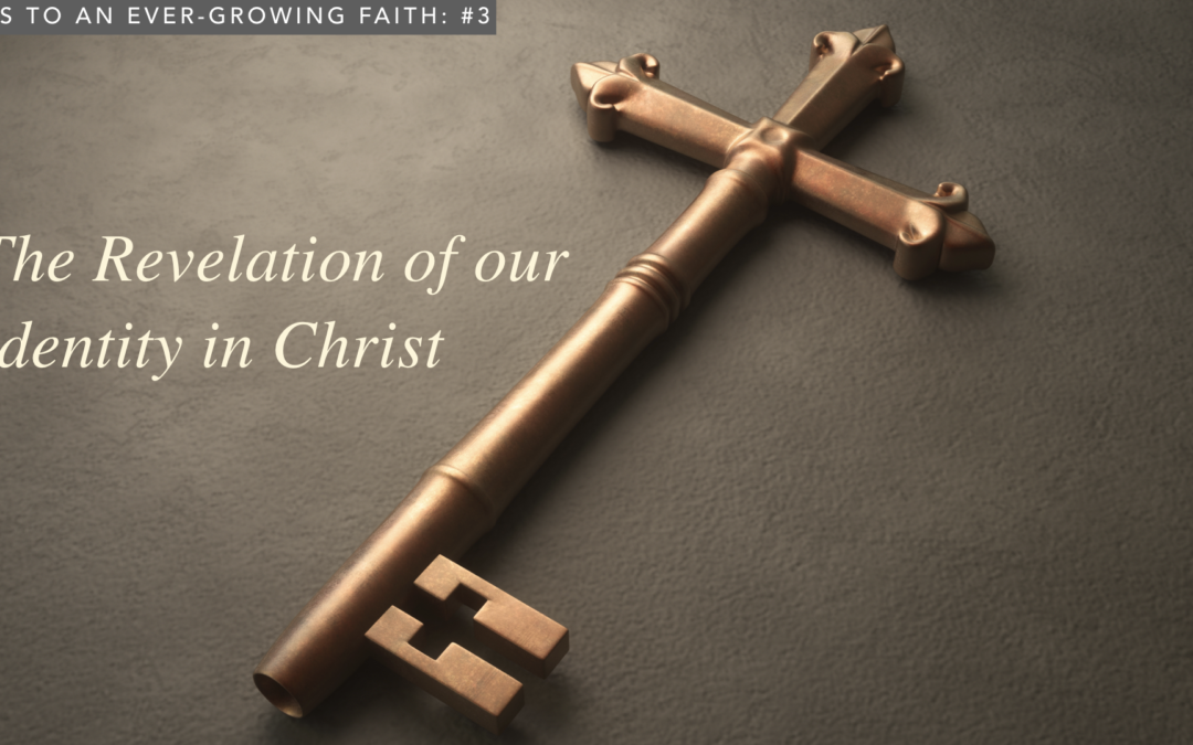 The Revelation of our Identity in Christ