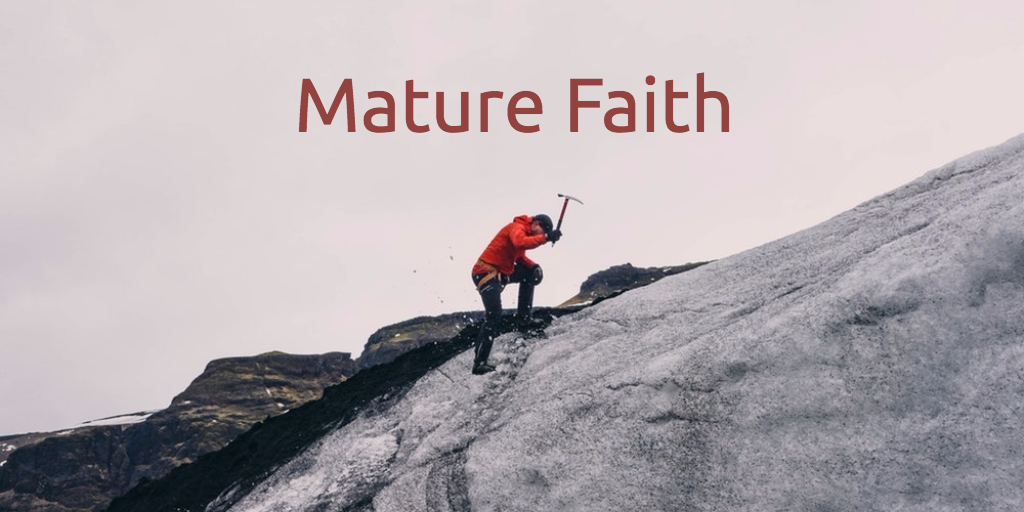 Mature Faith
