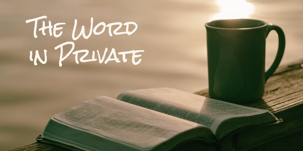 The Word in Private