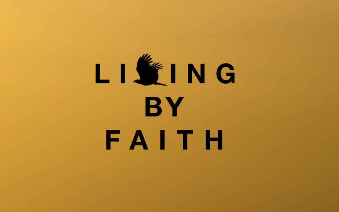 Living By Faith